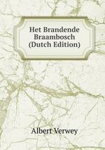 Het Brandende Braambosch (Dutch Edition)