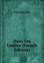Dans Les Limbes (French Edition)