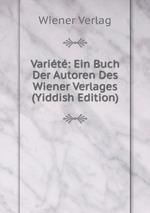 Varit: Ein Buch Der Autoren Des Wiener Verlages (Yiddish Edition)