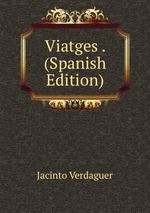 Viatges . (Spanish Edition)