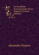 La Condition Internationale De La Papaut (French Edition)