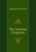 The Amateur Carpenter