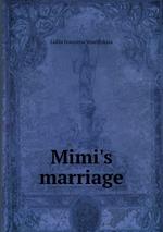 Mimi`s marriage