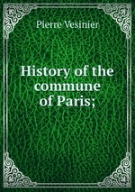 History of the commune of Paris;