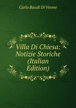 Villa Di Chiesa: Notizie Storiche (Italian Edition)