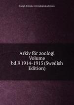Arkiv fr zoologi Volume bd.9 1914-1915 (Swedish Edition)