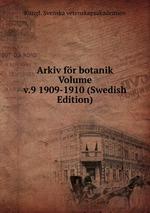 Arkiv fr botanik Volume v.9 1909-1910 (Swedish Edition)