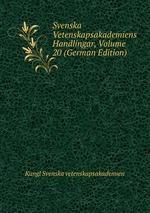 Svenska Vetenskapsakademiens Handlingar, Volume 20 (German Edition)