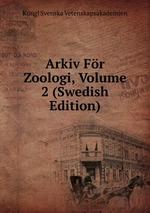 Arkiv Fr Zoologi, Volume 2 (Swedish Edition)