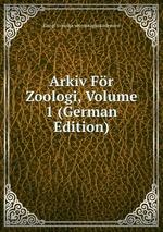 Arkiv Fr Zoologi, Volume 1 (German Edition)