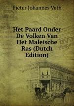 Het Paard Onder De Volken Van Het Maleische Ras (Dutch Edition)