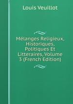 Mlanges Religieux, Historiques, Politiques Et Litteraires, Volume 3 (French Edition)