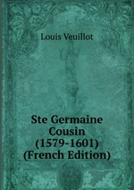 Ste Germaine Cousin (1579-1601) (French Edition)