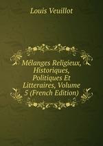 Mlanges Religieux, Historiques, Politiques Et Litteraires, Volume 5 (French Edition)