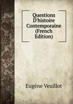 Questions D`histoire Contemporaine (French Edition)