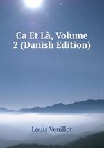 Ca Et L, Volume 2 (Danish Edition)