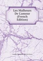 Les Malheurs De L`amour (French Edition)