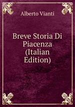 Breve Storia Di Piacenza (Italian Edition)