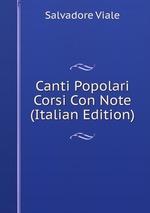 Canti Popolari Corsi Con Note (Italian Edition)