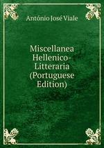 Miscellanea Hellenico-Litteraria (Portuguese Edition)