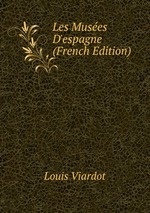 Les Muses D`espagne (French Edition)