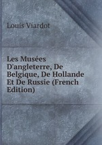 Les Muses D`angleterre, De Belgique, De Hollande Et De Russie (French Edition)
