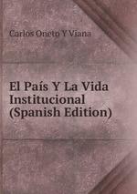 El Pas Y La Vida Institucional (Spanish Edition)