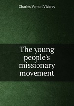 The young people`s missionary movement