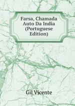 Farsa, Chamada Auto Da India (Portuguese Edition)