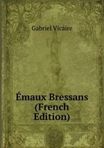 maux Bressans (French Edition)