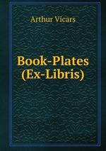 Book-Plates (Ex-Libris)