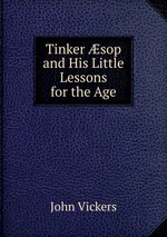 Tinker sop and His Little Lessons for the Age