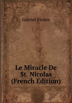 Le Miracle De St. Nicolas (French Edition)