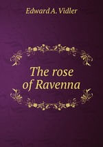 The rose of Ravenna