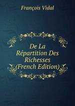 De La Rpartition Des Richesses (French Edition)