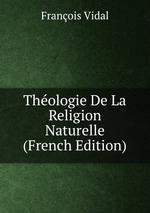 Thologie De La Religion Naturelle (French Edition)