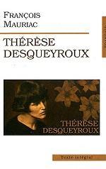 Тереза Дескейру (Therese Desqueyroux). Роман на французском языке