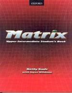 Matrix. Upper-Intermediate Student`s Book