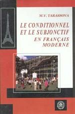 Le Conditionnel et le Subjonctif en Francais Moderne