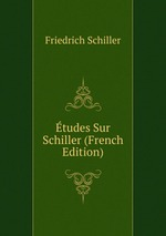 tudes Sur Schiller (French Edition)