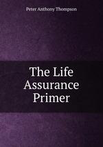 Обложка книги The Life Assurance Primer