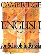 Cambridge English for Schools in Russia. Student`s Book One