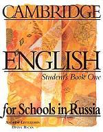 Cambridge English for Schools in Russia. Student`s Book One