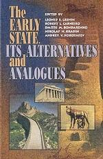 The Early State, Its Alternatives and Analogues. Раннее государство, его варианты и аналоги