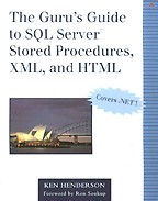 The Guru`s Guide to SQL Server Stored Procedures, XML, and HTML (+CD). На английском языке