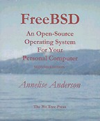 FreeBSD: An Open-Source Operating System for Your Personal Computer (+CD)