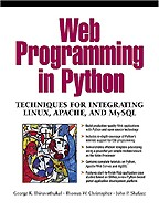 Web Programming in Python. Techniqes for Integrating LINUX, Apache, and MySQL. На английском языке