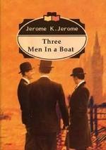 Трое в лодке/Three Men in Boat
