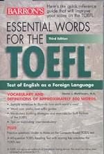 Essential Words for the TOEFL. Test of English as a Foreign Language
