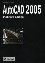 AutoCAD 2005. Platinum Edition